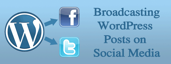 broadcasting_wordpress_posts_social_media_header